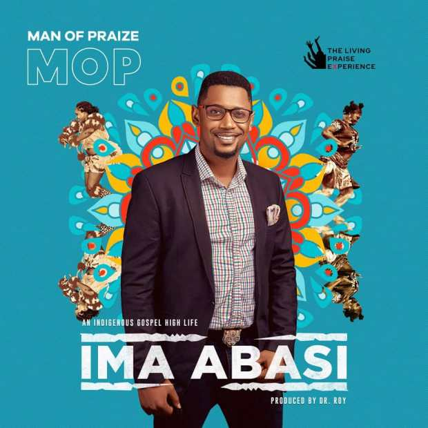 Man Of Praize - Ima Abasi