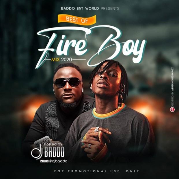 Dj Baddo - Best Of Fireboy Mix
