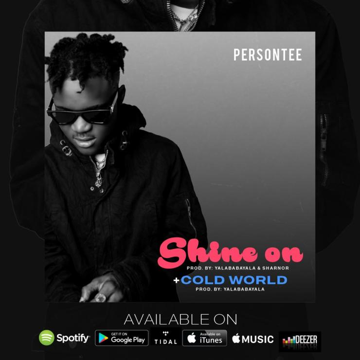 Persontee - Shine On & Cold World