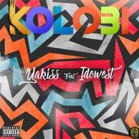Yakiss Ft idowest - Kolobi