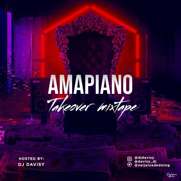 DJ Davisy - Amapiano Takeover Mixtape