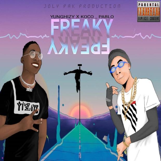 Yunghizy Ft. Koco Pablo – Freaky Freaky