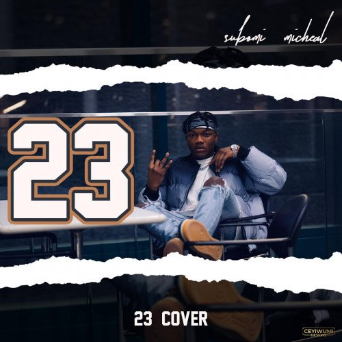 Subomi Michael - 23 (Cover)