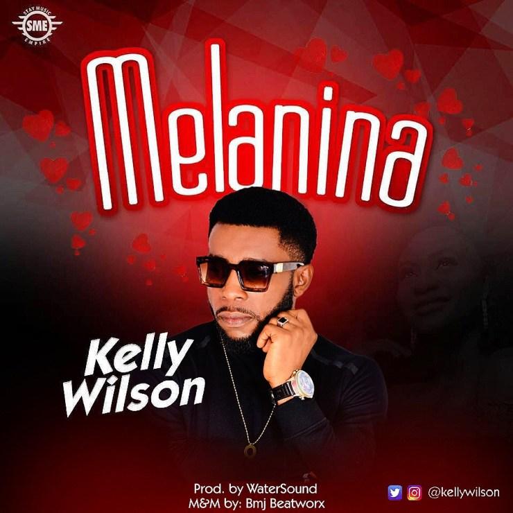 Kelly Wilson - Melanina
