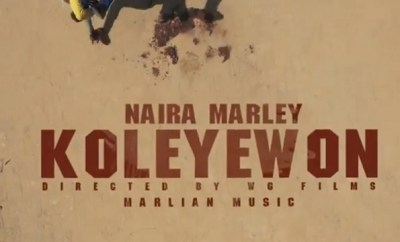 Naira Marley Koleyewon video download