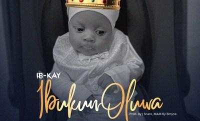 Ib-kay - Ibukun Oluwa