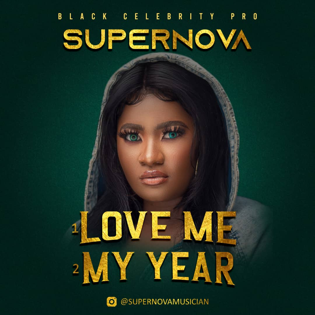 Supernova - My Year + Love Me