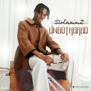 Sirlammz - Unbothered