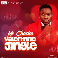 Mr Chocho - Valentine Jingle