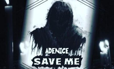 Adenice - Save Me
