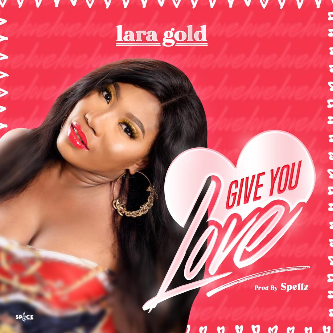 Lara Gold - Give You Love