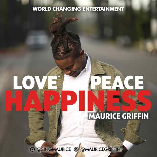 Maurice Griffin - Love Peace Happiness