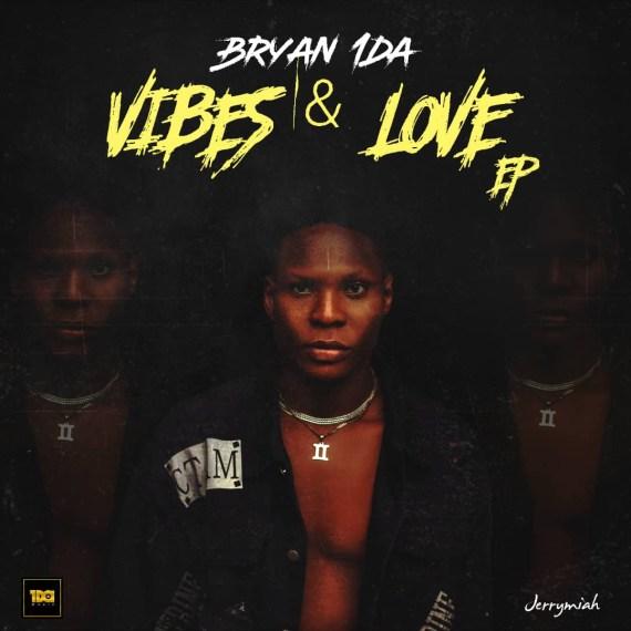 Bryan1da - Vibes & Love (EP)