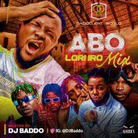 MIXTAPE: Dj Baddo - Abo Lori Ro Mix
