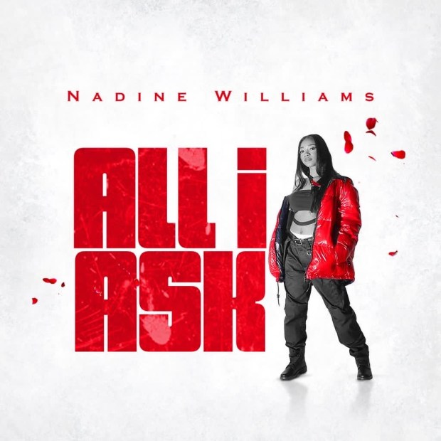Nadine Williams – All I ask