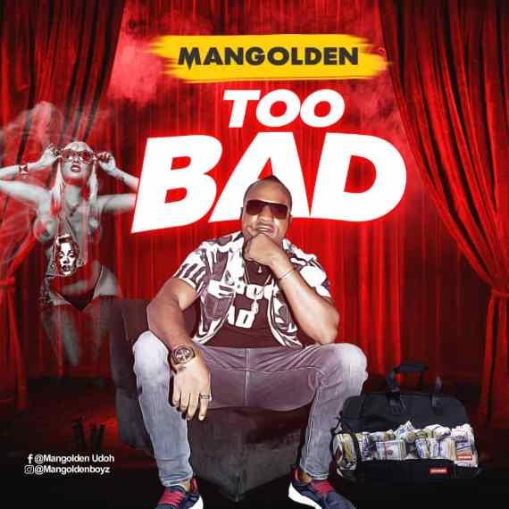 Mangolden - Too Bad