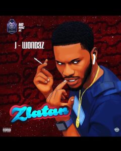 J Wondaz - Zlatan