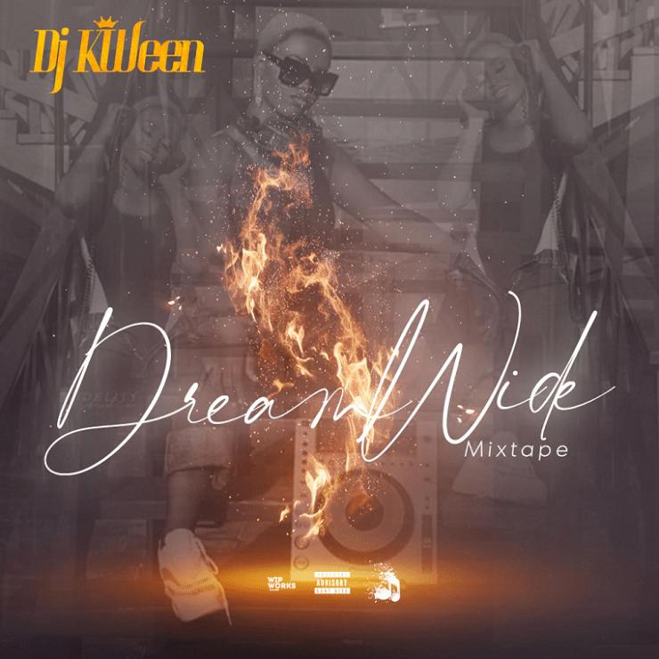 Dj Queen - Dream Wild Mixtape
