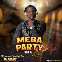 MIXTAPE: Dj Freaki - Mega Party Mixtape Vol . 6