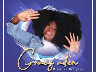 Gracy Aden - Miracles Everyday