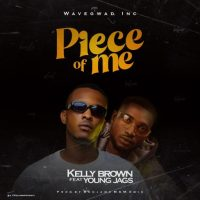 KellyBrown ft. Youngjags - Piece Of Me