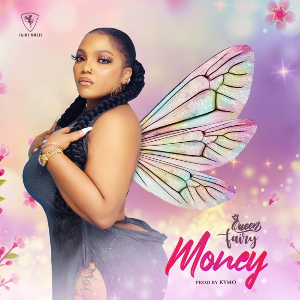 Queen Fairy - Money