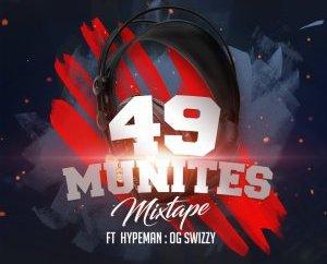 DJ Tonioly Ft. Hypeman OG Swizzy - 49 Munites Mixtape