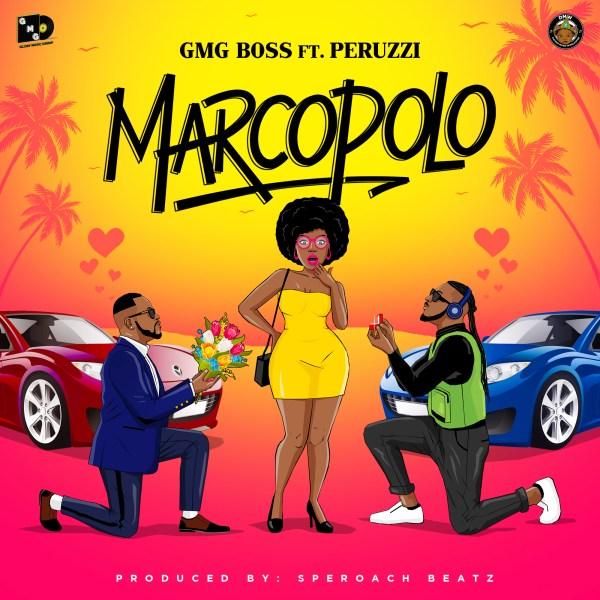 GMG Boss ft Peruzzi – Marcopolo