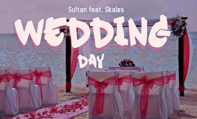 Banger Alert: Sultan featuring Skales 'Wedding Day' Hits Parties »  Basebaba.com