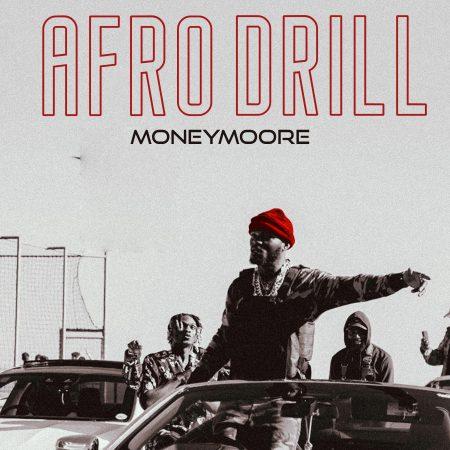 Moneymoore - Afro Drill (EP)