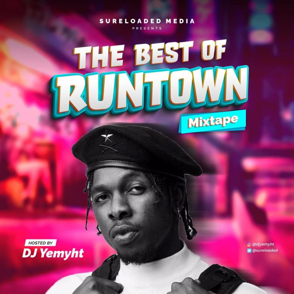 DJ Yemyht – Best Of Runtown Mix