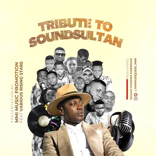 MMI Music Promotions Ft. Various Rising Stars - Tribute To Sound Sultan