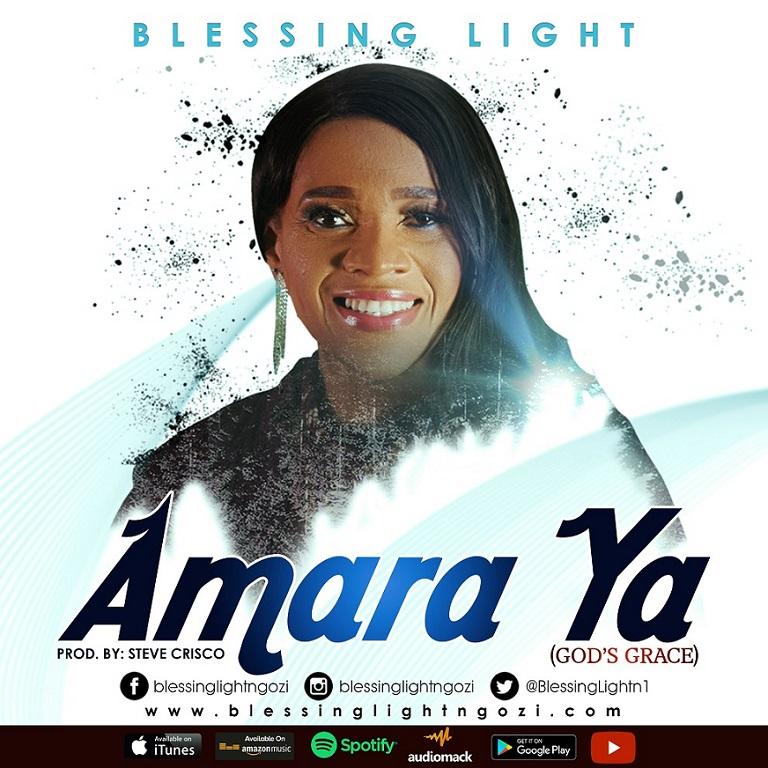 Blessing Light - Amara Ya