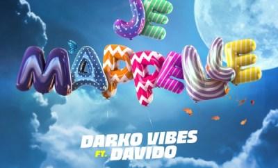 Darkovibes – Je M'apelle ft. Davido
