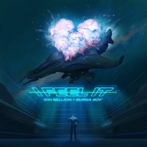Jon Bellion – I Feel it ft Burna Boy