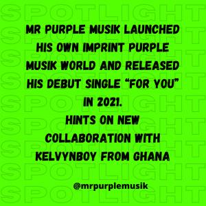 Who-Is-Mr-Purplemusik-HypeAfrobeatz-Spotlight-4