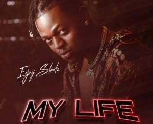 Eejay Stuntz - My Life