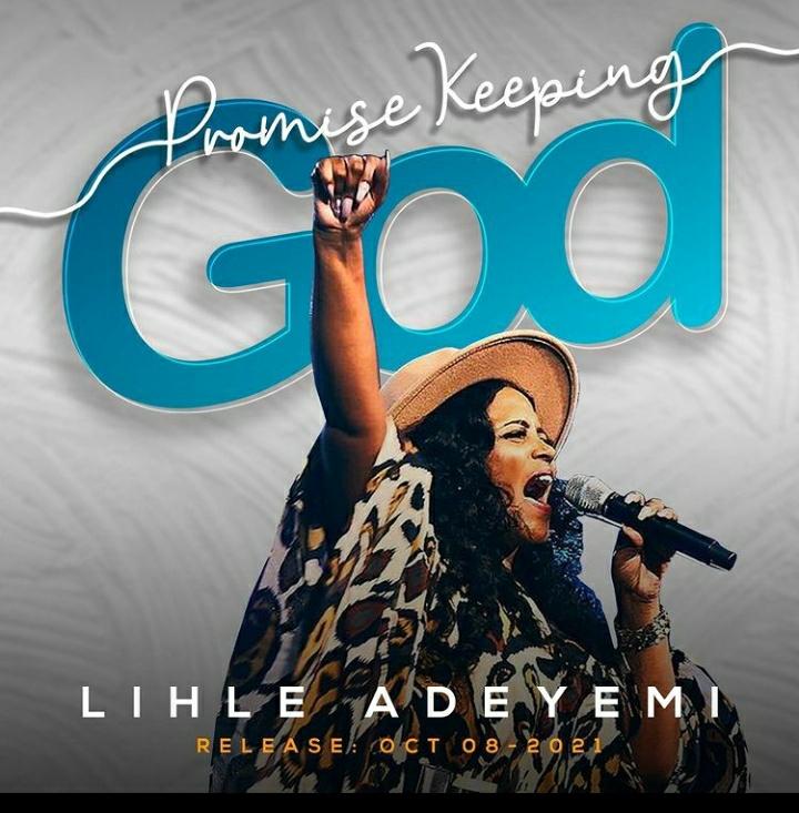 Lihle Adeyemi - Promise Keeping God