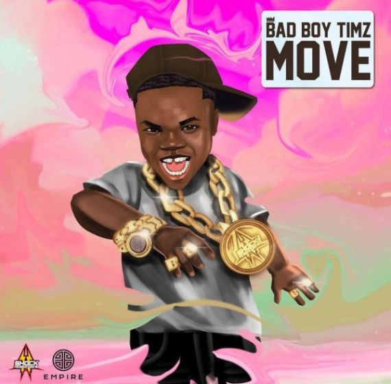 Badboy Timz - Move