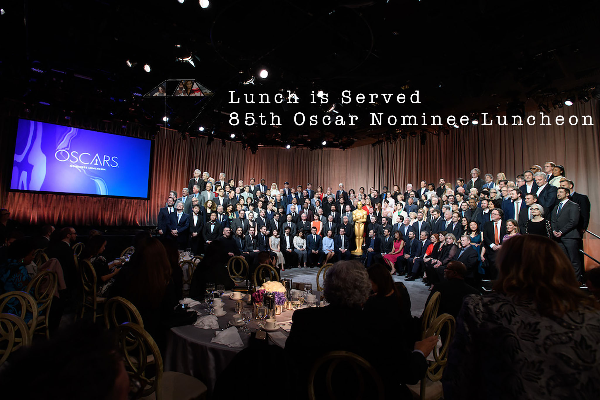 Lunch is Served 85th Oscar Nominee Luncheon - 4Chion Lifestyle