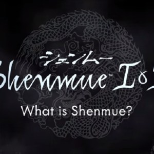 Sega releases What is Shenmue? Part 3 trailer