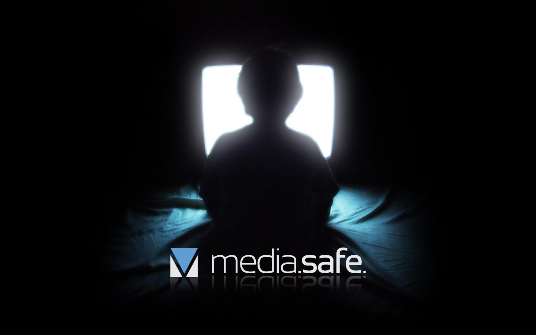 Media Safe Homes