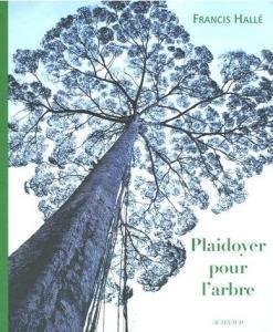 plaidoyer-pour-l_arbre-e28093-francis-halle