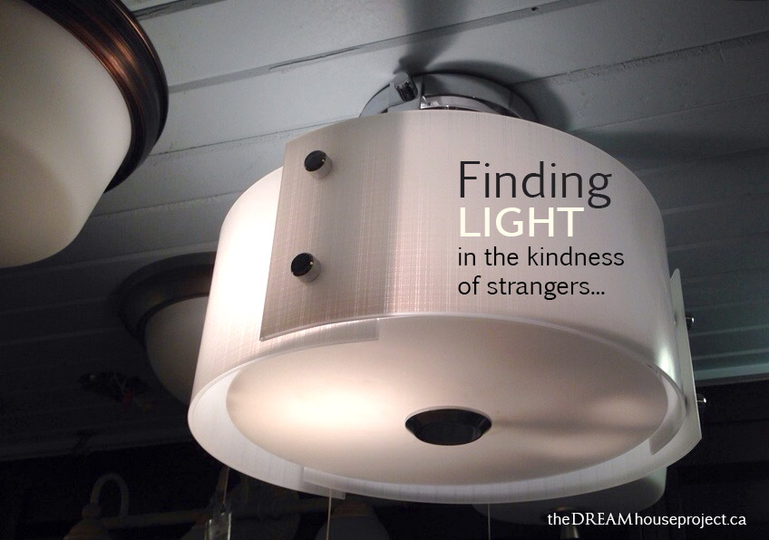 Finding Light in the kindness of strangers | The Dreamhouse Project
