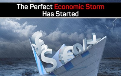 The Perfect Economic Storm Has Started