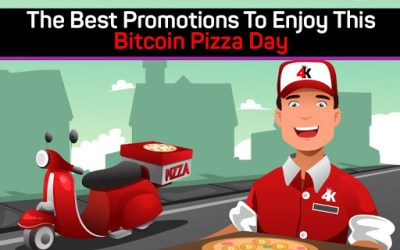 The Best Promotions To Enjoy This Bitcoin Pizza Day