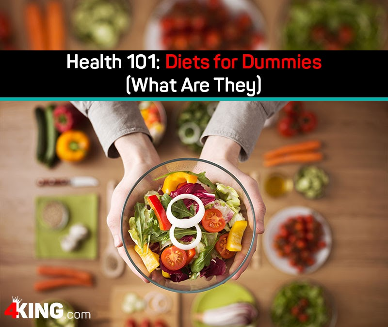 Health 101: Diets for Dummies