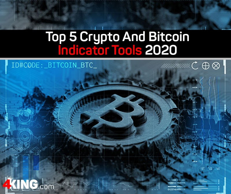 Top 5 Crypto And Bitcoin Indicator Tools 2020