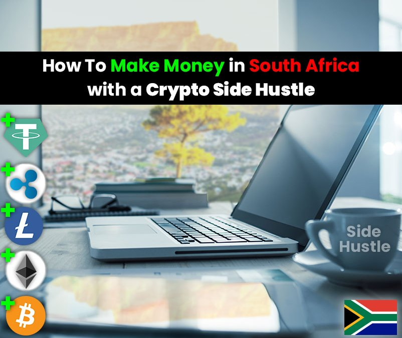 How to Actually Make Money in South Africa with a Crypto Side Hustle