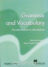 Grammar and Vocabulary: Pre-intermediate to Intermediate на OZON.ru